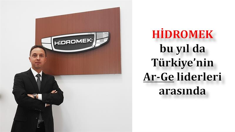HİDROMEK bu yıl da Türkiye'nin Ar-Ge liderleri arasında