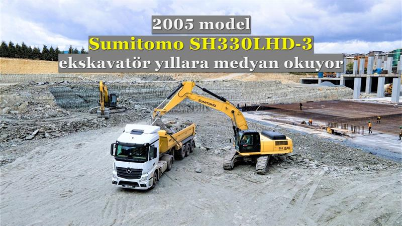 2005 model SH330LHD-3 Sumitomo ekskavatör yıllara medyan okuyor
