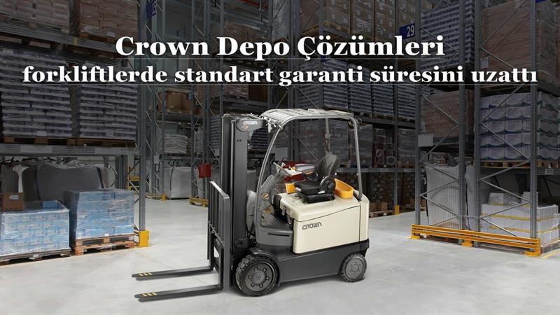 Crown Depo Çözümleri forkliftlerde standart garanti süresini uzattı