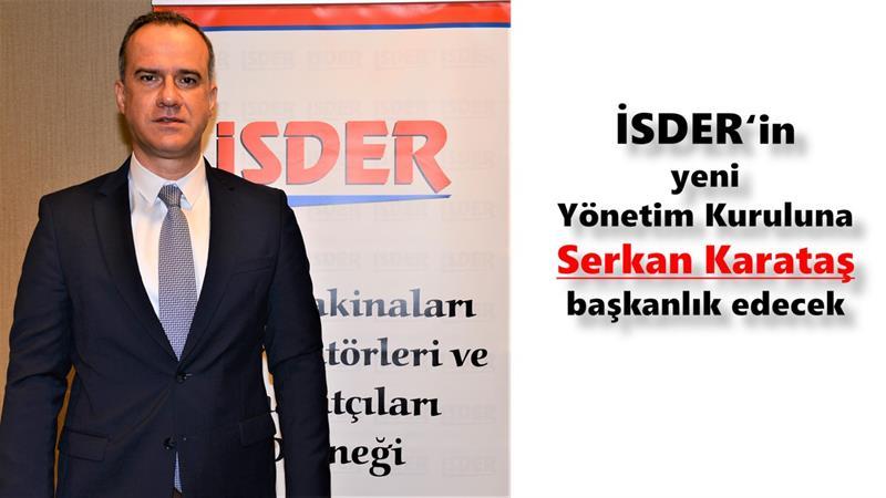 İSDER'in yeni Yönetim Kurula Serkan Karataş başkanlık edecek