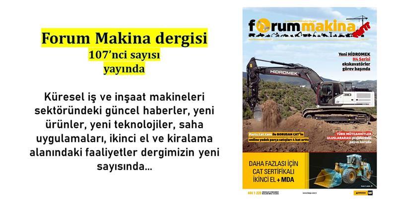 Forum Makina dergisi 107'nci sayısı yayında