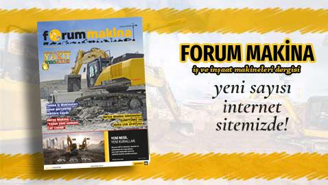 Forum Makina Dergisi 83. sayısı sitemizde yayında!