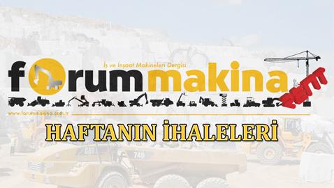 İş Makinası - Türkiye'de 30 Eylül – 4 Ekim 2019 haftasında gerçekleşen önemli ihaleler