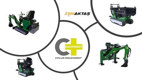 İsmaktaş'tan kompakt makine pazarının yeni markası Cplus Equipment