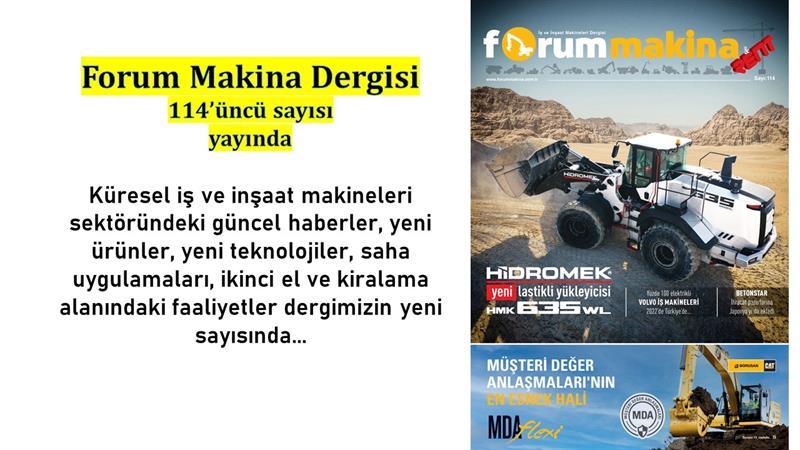 Forum Makina dergisi 114'üncü sayısı dijital olarak yayında