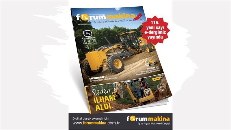 Forum Makina dergisi 115'nci yeni sayısı dijital olarak yayında